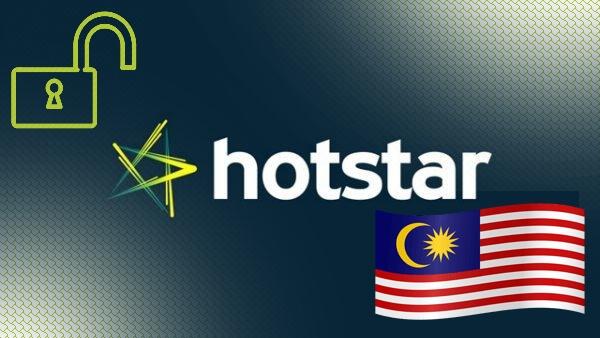 Unblock Hotstar in Malaysia