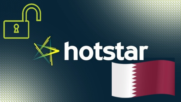 How to Watch Hotstar in Qatar